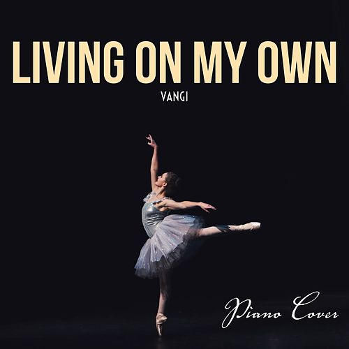 Living on My Own (Piano Cover) de Vangi