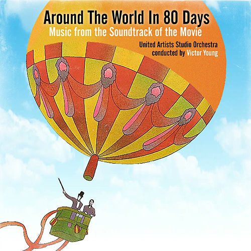 Around the World in Eighty Days (Music from the Soundtrack of the Movie) van Victor Young