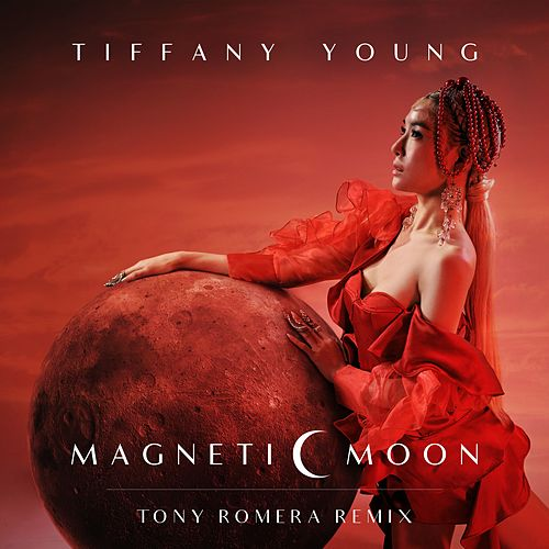Magnetic Moon (Tony Romera Remix) de Tiffany Young