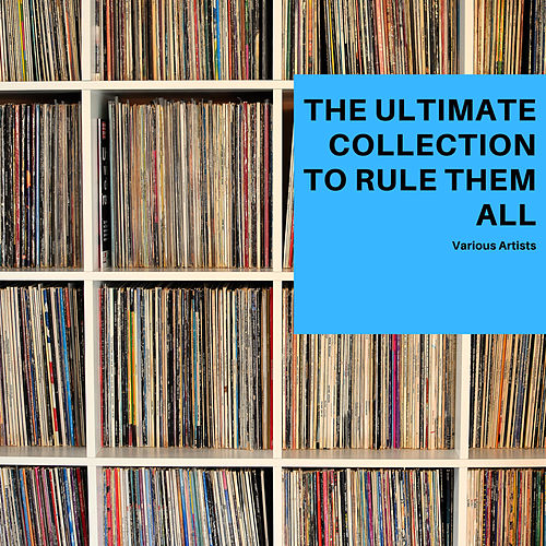 The Ultimate Collection to rule them all von Various Artists