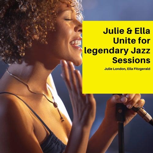 Julie & Ella Unite for legendary Jazz Sessions de Various Artists
