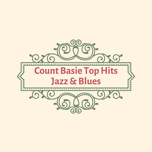 Count Basie Top Hits Jazz & Blues de Count Basie