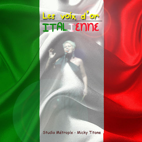 Les voix d'or italiennes by Various Artists