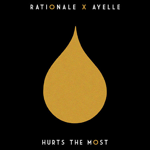Hurts the Most by Rationale