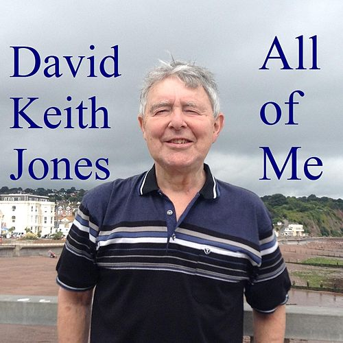 All of Me de David Keith Jones