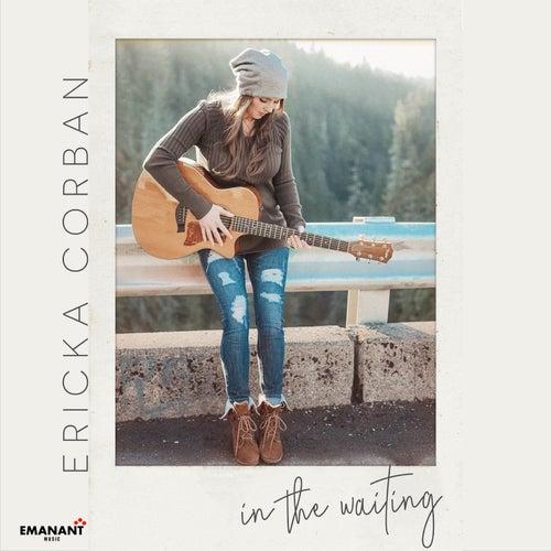 In The Waiting de Ericka Corban