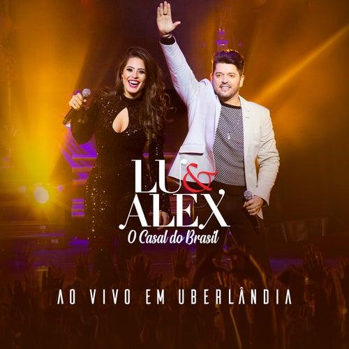 Ao Vivo Em Uberlândia von Lu & Alex