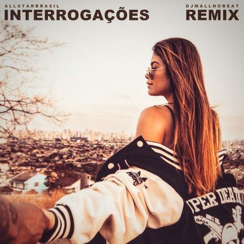 Interrogações (Remix) de All Star Brasil