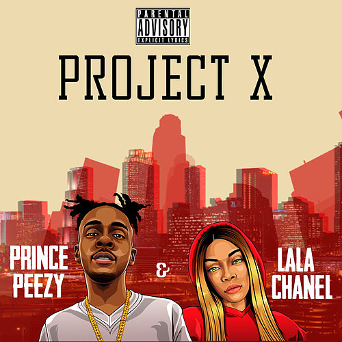 Project X by Prince Peezy