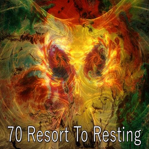 70 Resort to Resting von Best Relaxing SPA Music
