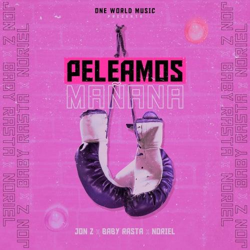 Peleamos Mañana by Jon Z