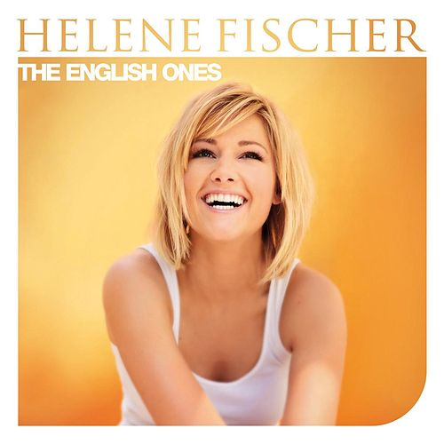 The English Ones de Helene Fischer