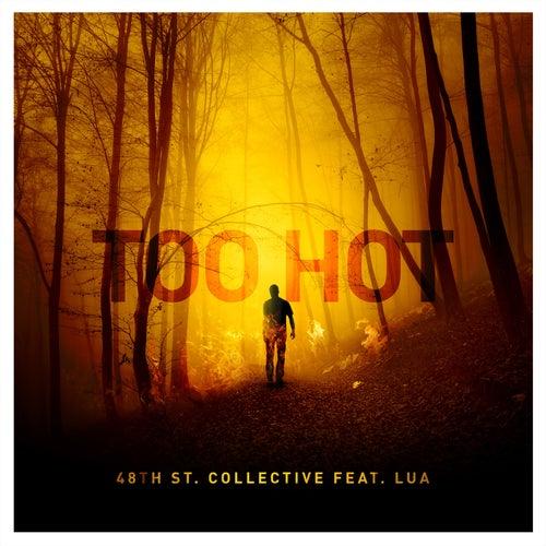 Too Hot von 48Th St. Collective