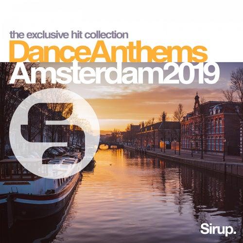 Sirup Dance Anthems Amsterdam 2019 von Various Artists