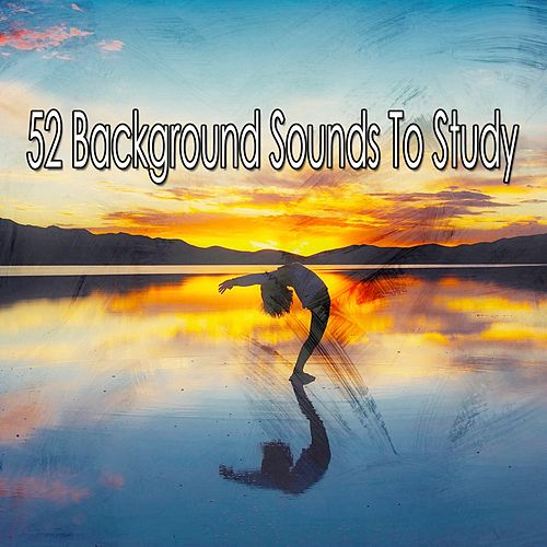 52 Background Sounds to Study by Yoga Tribe