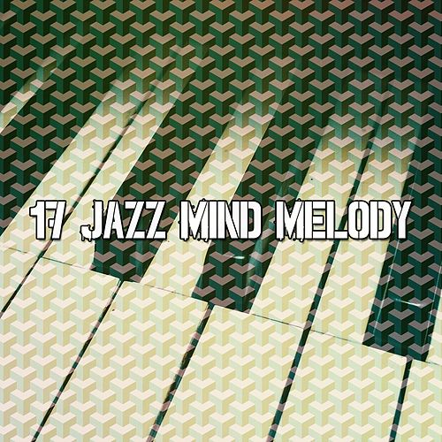 17 Jazz Mind Melody de Peaceful Piano