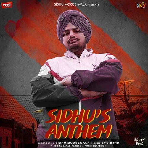 Sidhu's Anthem de Sidhu Moose Wala