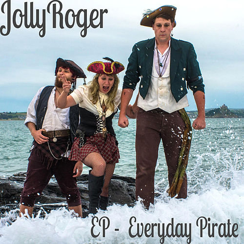 Everyday Pirate-EP de Jolly Roger