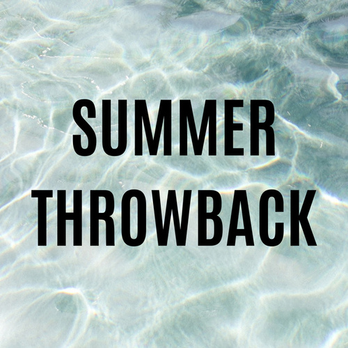Summer Throwback von Various Artists