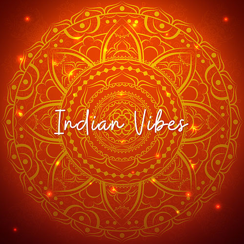 Indian Vibes: Meditation Music for Relaxation, Inner Focus, Ambient Chill di Lullabies for Deep Meditation