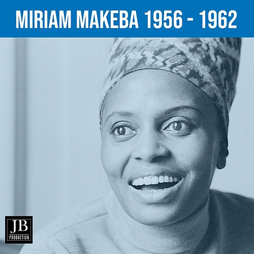 Miriam Makeba (1956 -1962 Volume 3) de Miriam Makeba