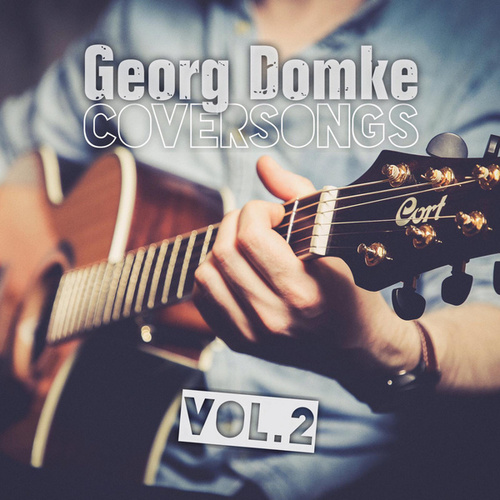 Coversongs Vol. 2 by Georg Domke