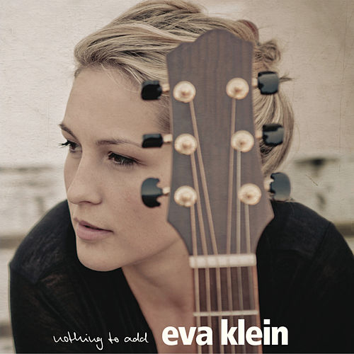 Nothing To Add von Eva Klein