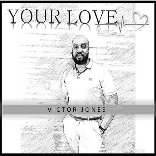 Your Love by Victor Jones