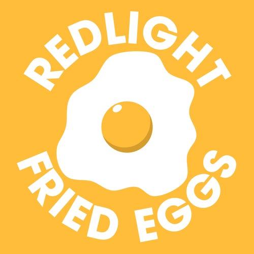Fried Eggs von Redlight