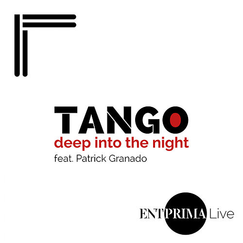 Tango Deep Into The Night von Entprima Live