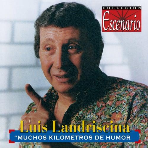 Muchos Kilómetros De Humor (Live) de Luis Landriscina