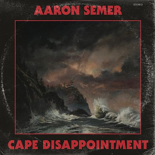 Cape Disappointment von Aaron Semer