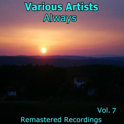 Always Vol. 7 de Various Artists