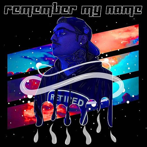 Remember My Name by Ddb Ricco