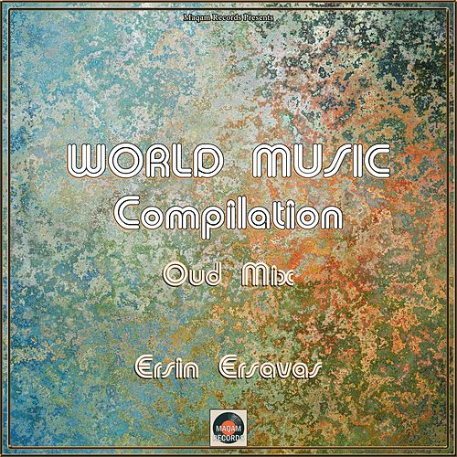 World Music Compilation (Instrumental Version) de Ersin Ersavas