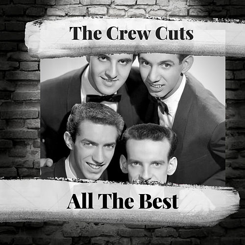 All The best by The  Crew Cuts
