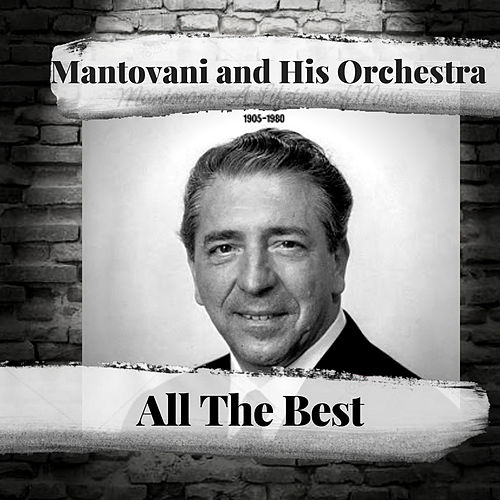 All The Best by Mantovani & His Orchestra