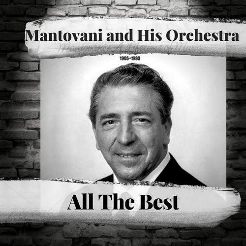 All The Best von Mantovani & His Orchestra