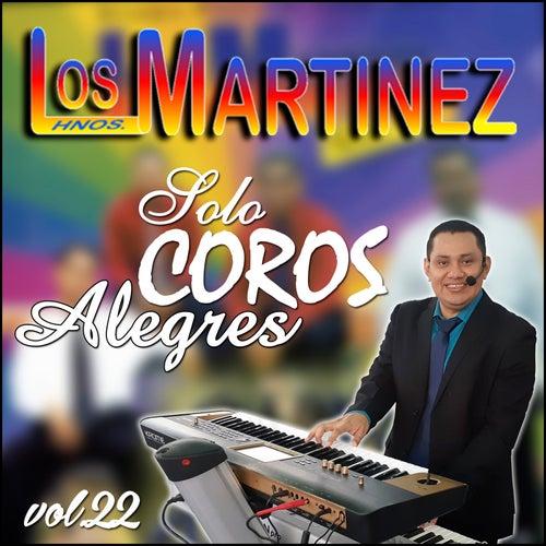Solo Coros Alegres, Vol. 22 de Los Hermanos Martinez de El Salvador