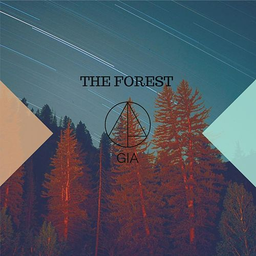 The Forest by Gia