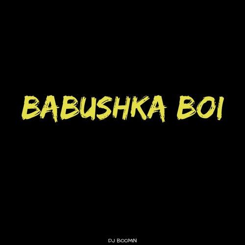 Babushka Boi de DJ Boomin