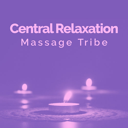 Central Relaxation de Massage Tribe