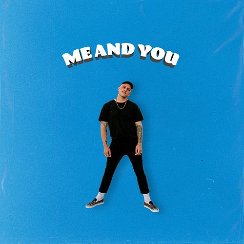 Me and You de Bodie