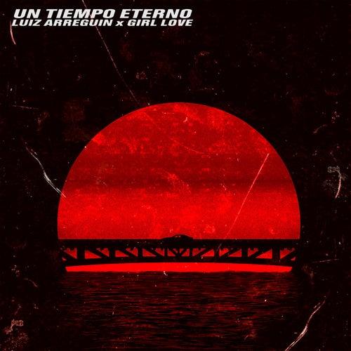 Un Tiempo Eterno by Luiz Arreguin