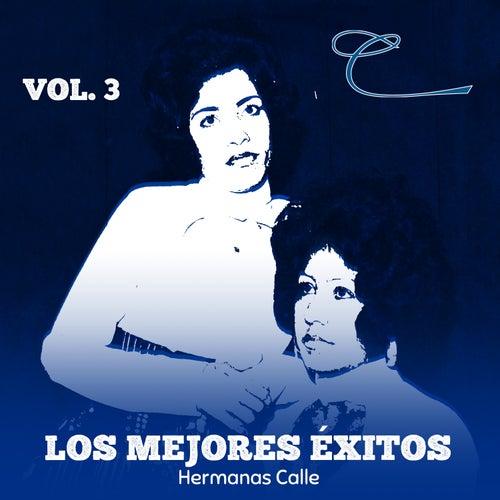 Los Mejores Éxitos, Vol. 3 de Las Hermanas Calle