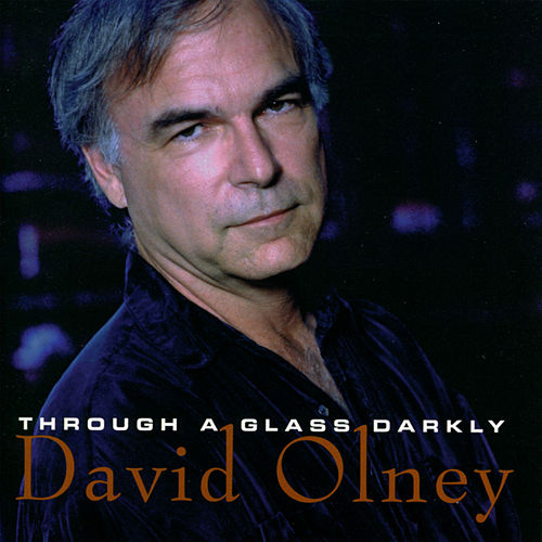 Through A Glass Darkly von David Olney