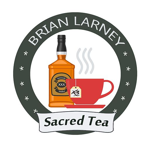 Sacred Tea by Brian Larney