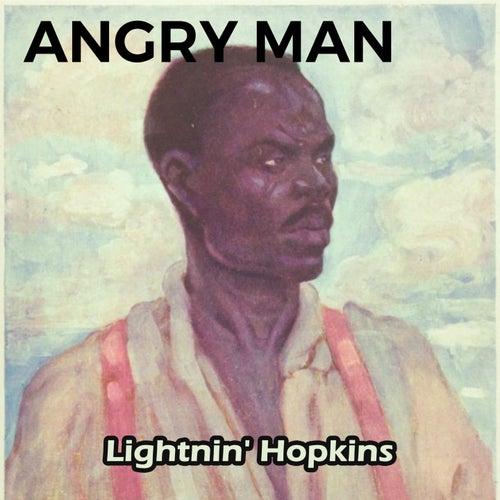 Angry Man by Lightnin' Hopkins