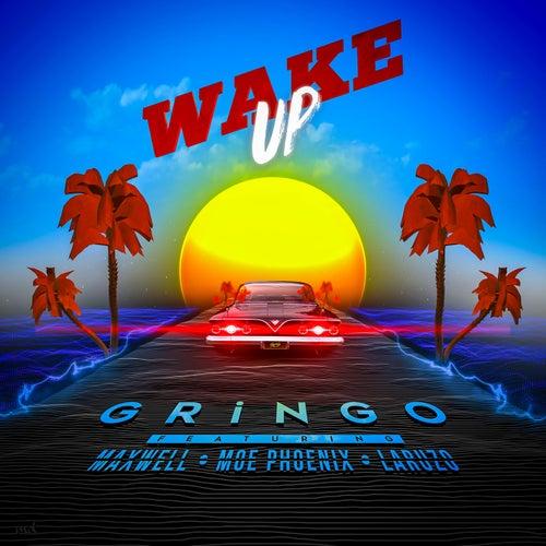 Wake up von Gringo
