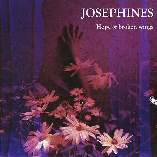 Hope or Broken Wings de Josephines